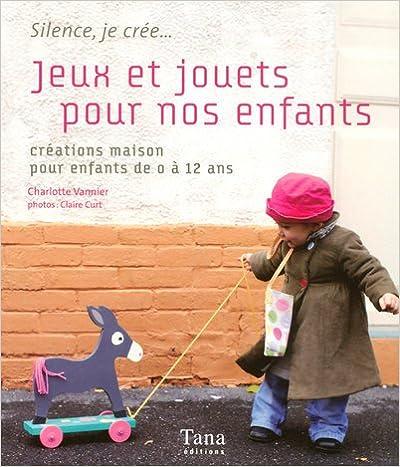 Lire un JEUX & JOUETS POUR NOS ENFANTS epub, pdf
