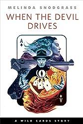 When the Devil Drives: A Tor.com Original Wild Cards Story