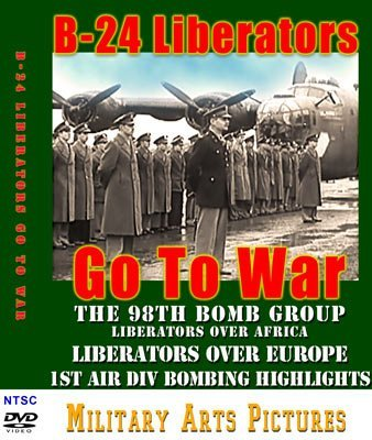 B 24 Liberators Go To War DVD The 98th Bomb Group Over