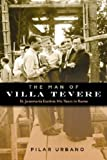 The Man of Villa Tevere, Pilar Urbano, 1594171424