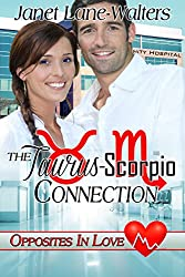 The Taurus-Scorpio Connection (Opposites In Love Book 2)