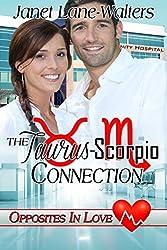 The Taurus-Scorpio Connection (Opposites In Love Book 2)