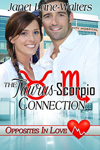 The Taurus Scorpio Connection (Opposites In Love Book 2) by [Lane-Walters, Janet]