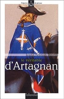 Le véritable d'Artagnan par Petitfils