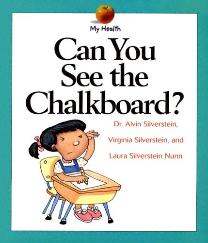 Download Can You See the Chalkboard? (My Health Series) pdf