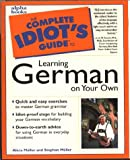 Complete Idiot's Guide To Learning German On Your Own