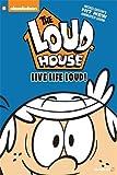 "The Loud House #3: ""Live Life Loud"""