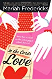 In the Cards: Love by  Mariah Fredericks in stock, buy online here