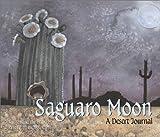 Library Book: Saguaro Moon: A Desert Journal