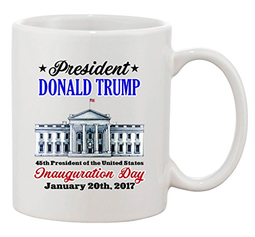 Donald Trump White House Inauguration Day 45th President DT Coffee 11 Oz Mug