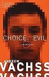 Choice of Evil: A Burke Novel