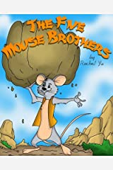 The Five Mouse Brothers Kindle Edition