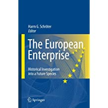 The European Enterprise: Historical Investigation into a Future Species