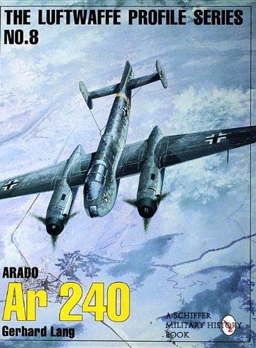 The Luftwaffe Profile Series: Number 8: Arado Ar 240