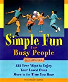 Simple Fun for Busy People, Gary Krane, 1573241210