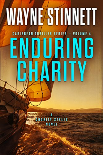 Enduring Charity: A Charity Styles Novel (Caribbean Thriller Series Book 4) cover
