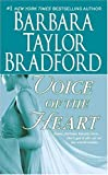 Voice of the Heart, Barbara Taylor Bradford, 0312935587
