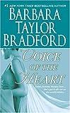 Voice of the Heart, Barbara Taylor Bradford, 0312935587
