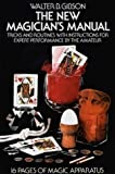 The New Magician's Manual, Walter B. Gibson, 0486231135