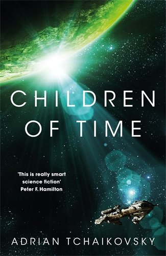 Children of Time: Winner of the 2016 Arthur C. Clarke Award: Amazon.co.uk: Tchaikovsky, Adrian: 9781447273288: Books