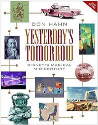 Yesterday's Tomorrow: Disney's Magical Mid-Century
