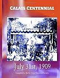 Calais Centennial: July 31st, 1909