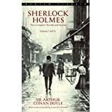 Sherlock Holmes: The Complete Novels and Stories: Volumes I and II
