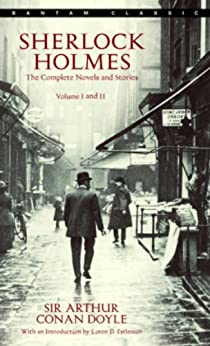 Sherlock Holmes: The Complete Novels and Stories: Volumes I and II: 1 by [Doyle, Arthur Conan]