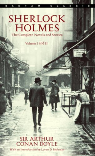 Sherlock Holmes: The Complete Novels and Stories: Volumes I and II ()