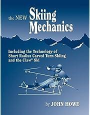 The New Skiing Mechanics