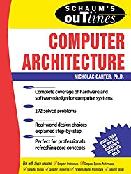 Schaum's Outline of Computer Architecture (Schaum's Outlines)