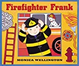Firefighter Frank, Monica Wellington, 0142401889