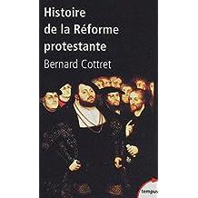 Histoire de la Réforme protestante (TEMPUS t. 325) (French Edition)
