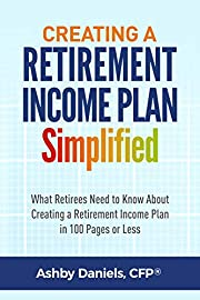 Creating a Retirement Income Plan…