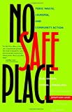 No Safe Place - Toxic Waste, Leukemia and Community Action, Phil Brown and Edwin J. Mikkelsen, 0520212487