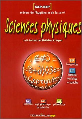 Forum de téléchargement de livres Sciences physiques, métiers de la santé, CAP et BEP 2713521149 PDF