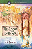The Land of Darkness (The Gates of Heaven Series Book 3)