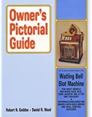 Owners Pictorial Guide for the Care and Understanding of the Watling Bell Slot Machine