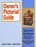 Owner's Pictorial Guide for the Care and