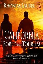 California Bored and Tourism (English Edition)
