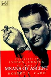 Means Of Ascent-Years Of Lyndon Johnson Vol 2 (Pimlico)