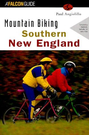 Mountain Biking Southern New England (Regional Mountain Biking Series)