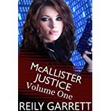 McAllister Justice Series Box Set Volume One (The McAllister Justice Series Book 1)
