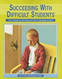 Succeeding with Difficult Students, Lee Canter and Marlene Canter, 1932127615