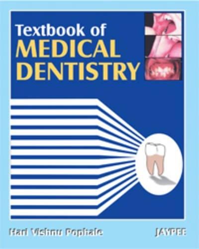 Textbook of Medical Dentistry