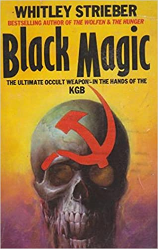 Black Magic Whitley Strieber 9780586058879 Amazon Books