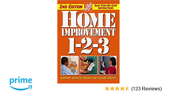 Home improvement 1 2 3 expert advice from the home depot home home improvement 1 2 3 expert advice from the home depot home depot 1 2 3 the home depot 0014005213273 amazon books malvernweather Gallery