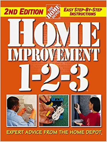 Home Improvement 1 2 3 Expert Advice From The Home Depot Home Depot 1 2 3 The Home Depot 0014005213273 Amazon Com Books
