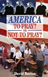 img - for America: To Pray or Not to Pray book / textbook / text book