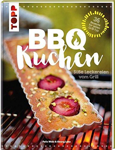 BBQ-Kuchen: Süße Leckereien vom Grill